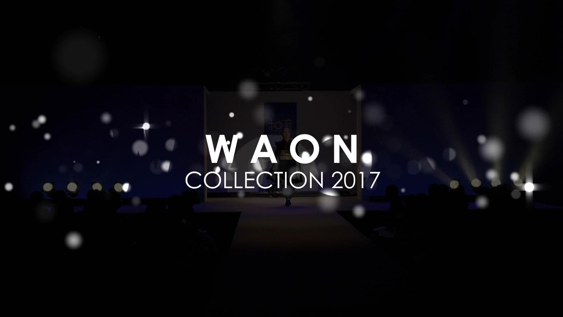 【SHOW】「和音 WAON」ファッションショー(2016/10min)